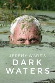 Jeremy Wade's Dark Waters