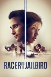Racer and the Jailbird