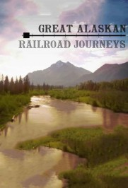 Great Alaskan Railroad Journeys