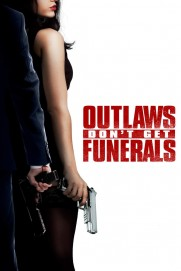 Outlaws Don't Get Funerals