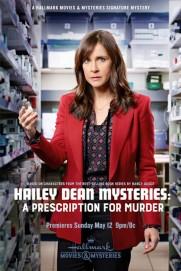 Hailey Dean Mystery: A Prescription for Murder
